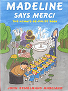 Madeline Says Merci Hardcover Picture Book