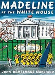 Madeline at the White House Hardcover Picture Book