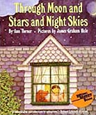 Through Moon and Stars and Night Skies Paperback Picture Book
