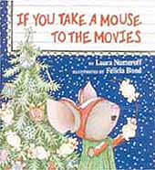 If You Take A Mouse To The Movies Hardcover Picture Book