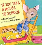 If You Take A Mouse To School Hardciver Picture Book