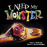 I Need My Monster Hardcover Picture Book