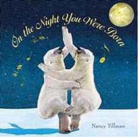 On the Night You Were Born Hardcover Picture Book