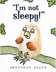 I'm Not Sleepy! Hardcover Picture Book