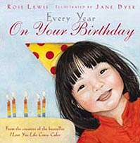 Every Year On Your Birthday Hardcover Picture Book