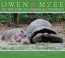 Owen & Mzee a Remarkable Friendship Hardcover Picture Book