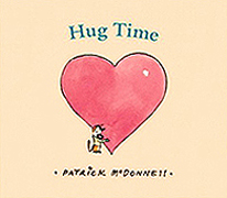 Hug Time Hardcover Picture Book with Bookplate Autographed by Patrick McDonnel