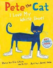Pete the Cat I Love My White Shoe Hardcover Pictue Book