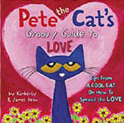 Pete the Cat's Groovy Guide to Love Hardcover Picture Book