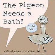 The Pigeon Needs a Bath! Hardcover Picture Book