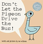 Don't Let the Pigeon Drive the Bus! Hardcover Picture Book