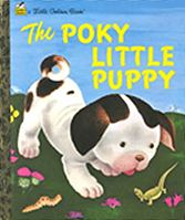 The Poky Little Puppy Little Golden Classic Book