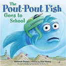 The Put-Pout Fish Goes to School Hardcover Picture Book