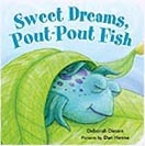 Sweet Dreams Pout-Pout Fish Board Book