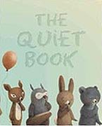The Quiet Book Hardcover Picture Book