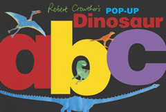 Robert Crowther's ABC Pop-Up Dinosaur Book