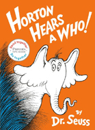Horton Hears a Who! Hadcover Picture Book