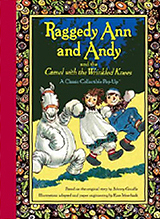 Raggedy Ann & Andy and the Camel with the Wrinkled Knees Pop-up Book
