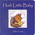 Hush Littel Baby Board Book