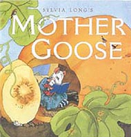 Sylvia Long's Mother Goose Hardcover Picture Book