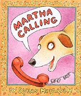 Martha Calling Hardcover Picture Book