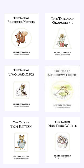 Six Beatrix Potter Tales: Squirrel Nutkin, Tailor of Gloucester, Two Bad mice, Mr. Jeremy Fisher, Tom Kitten and Mrs. Tiggy-Winkle.