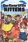 The Three Little Kittens Board Book