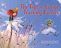 Tiptoe Guide to Tracking Fairies Hardcover Picture Book
