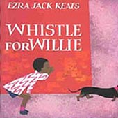 Whistle for Willie Haardcover Picture Book