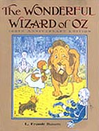 The Wonderful Wizard of Oz 100th Aniversary Ed. Hardcover Picture Book